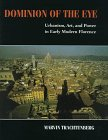9780521555029: Dominion of the Eye: Urbanism, Art, and Power in Early Modern Florence