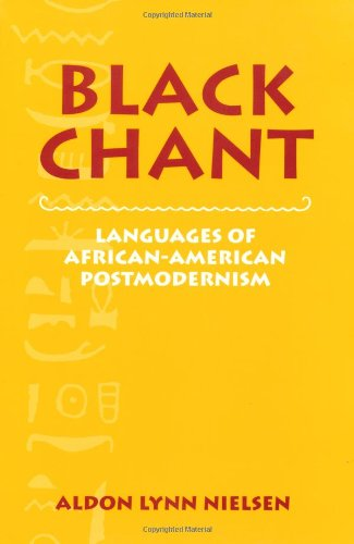 9780521555265: Black Chant: Languages of African-American Postmodernism (Cambridge Studies in American Literature and Culture)