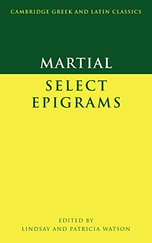 9780521555395: Martial: Select Epigrams Paperback (Cambridge Greek and Latin Classics)