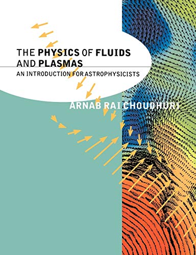 9780521555432: The Physics of Fluids and Plasmas Paperback: An Introduction for Astrophysicists