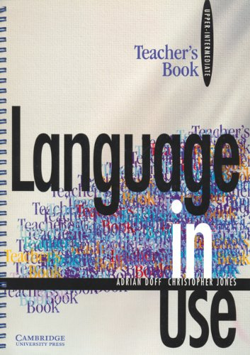 9780521555470: Language in Use Upper-intermediate Teacher's book