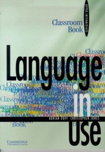 9780521555500: Language in Use Upper-intermediate Classroom book