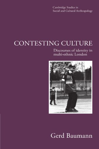 9780521555548: Contesting Culture: Discourses of Identity in Multi-Ethnic London: 100 (Cambridge Studies in Social and Cultural Anthropology, Series Number 100)