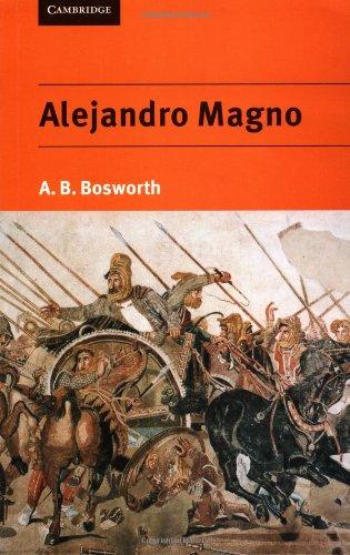 9780521555678: Alejandro Magno. (Historia)