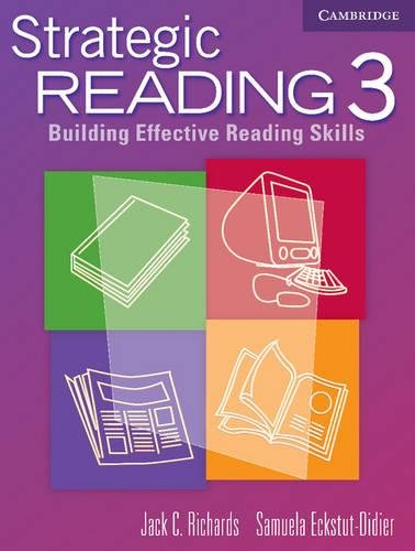 Strategic Reading 3 Student's book : Building Effective Reading Skills (Strategic Reading): ...