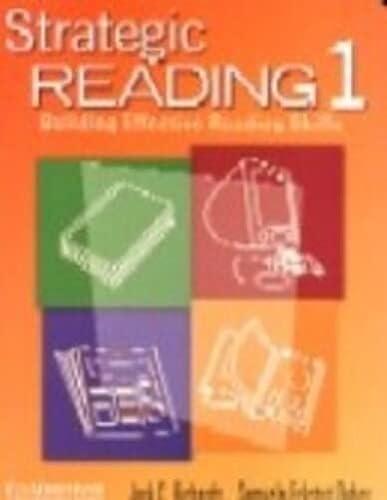 Strategic Reading 1 Student's book: Building Effective Reading Skills: Jack C. Richards; ...