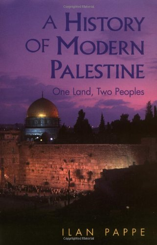 9780521556323: A History of Modern Palestine: One Land, Two Peoples