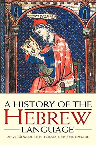 9780521556347: A History of the Hebrew Language