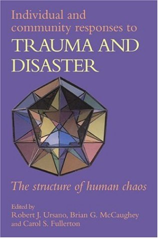 9780521556439: Individual and Community Responses to Trauma and Disaster: The Structure of Human Chaos