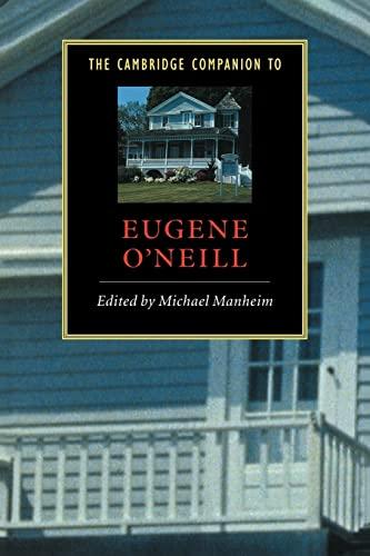 The Cambridge Companion to Eugene O'Neill (Cambridge: Cambridge University Press