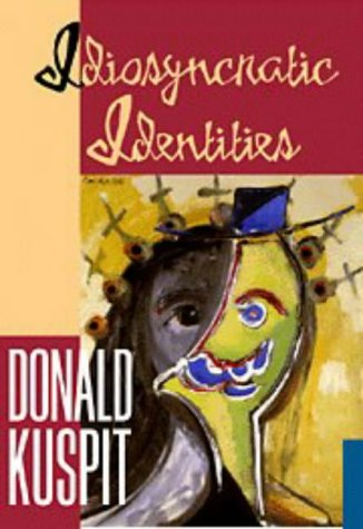 9780521556521: Idiosyncratic Identities: Artists at the End of the Avant-Garde (Contemporary Artists & Their Critics)
