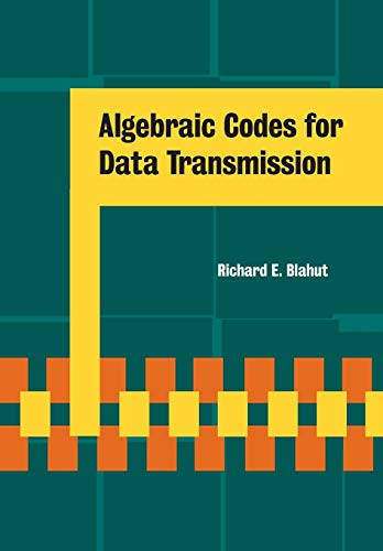 9780521556590: Algebraic Codes for Data Transmission