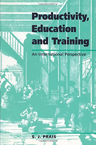 9780521556675: Productivity, Education and Training: Facts and Policies in International Perspective (National Institute of Economic and Social Research Occasional Papers)