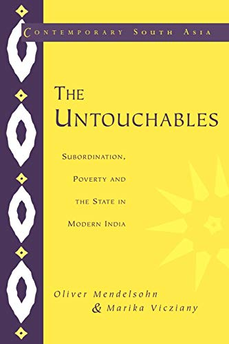 9780521556712: The Untouchables: Subordination, Poverty and the State in Modern India (Contemporary South Asia)