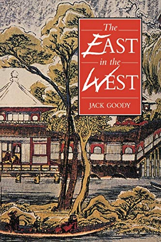 9780521556736: The East in the West