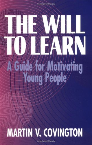 9780521556798: The Will to Learn: A Guide for Motivating Young People