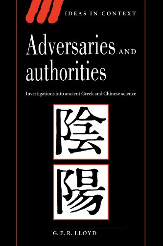 9780521556958: Adversaries and Authorities: Investigations into Ancient Greek and Chinese Science (Ideas in Context)
