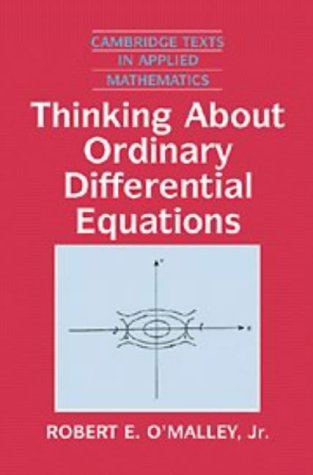 9780521557429: Thinking about Ordinary Differential Equations Paperback (Cambridge Texts in Applied Mathematics)