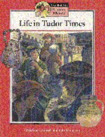 Life in Tudor Times Student's book (Cambridge Primary History) (0521557585) by Counsell, Christine; Thomson, Kate