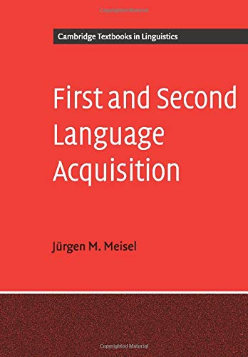 9780521557641: First and Second Language Acquisition: Parallels and Differences (Cambridge Textbooks in Linguistics)