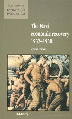 9780521557672: The Nazi Economic Recovery 1932-1938 (New Studies in Economic and Social History)
