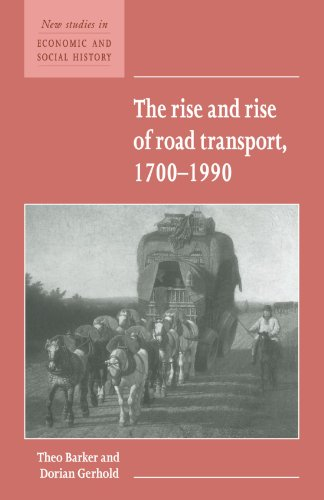 9780521557733: The Rise and Rise of Road Transport, 1700-1990 (New Studies in Economic and Social History)