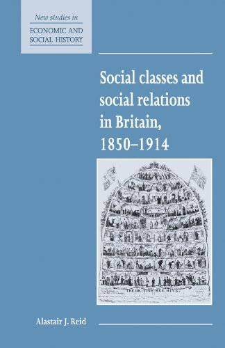 9780521557757: Social Classes and Social Relations in Britain 1850-1914 (New Studies in Economic and Social History)