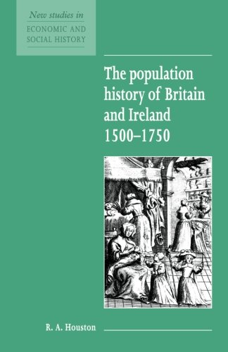 9780521557764: The Population History of Britain and Ireland 1500-1750: 18 (New Studies in Economic and Social History)