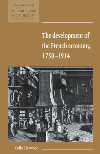 9780521557771: The Development of the French Economy 1750-1914 (New Studies in Economic and Social History)
