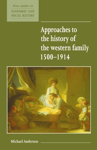 9780521557931: Approaches to the History of the Western Family 1500-1914 (New Studies in Economic and Social History)