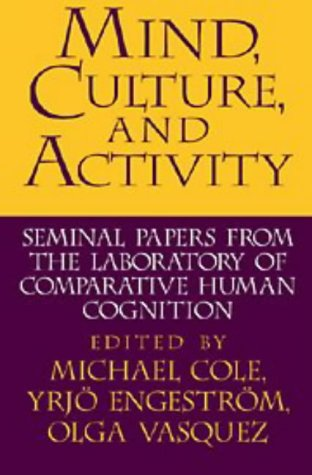9780521558235: Mind, Culture, and Activity: Seminal Papers from the Laboratory of Comparative Human Cognition