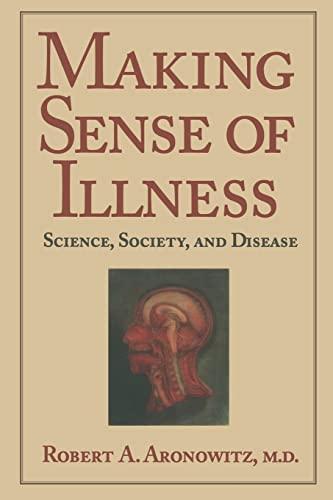 9780521558259: Making Sense of Illness: Science, Society and Disease