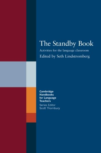 9780521558600: The Standby Book: Activities for the Language Classroom (Cambridge Handbooks for Language Teachers)