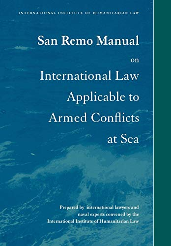 9780521558648: San Remo Manual on International Law Applicable to Armed Conflicts at Sea: International Institute of Humanitarian Law