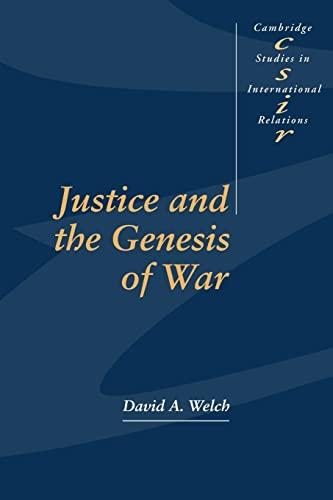 9780521558686: Justice and the Genesis of War (Cambridge Studies in International Relations)