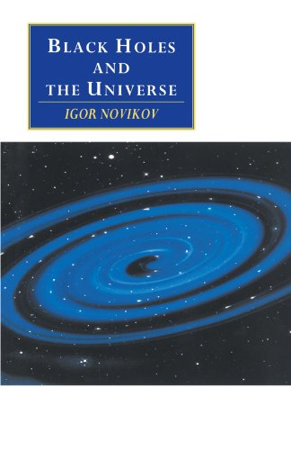 9780521558709: Black Holes and the Universe