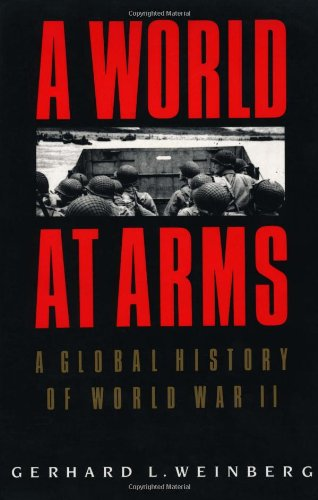 9780521558792: A World at Arms: A Global History of World War II