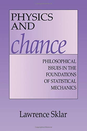 9780521558815: Physics and Chance: Philosophical Issues in the Foundations of Statistical Mechanics