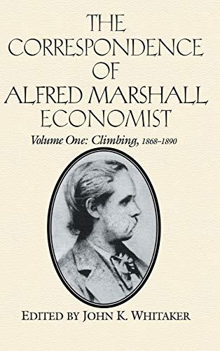 9780521558884: The Correspondence of Alfred Marshall, Economist (The Correspondence of Alfred Marshall, Economist 3 Volume Hardback Set) (Volume 1)