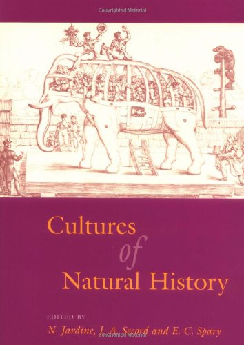 Jardine And Secord Ed Cultures Of Natural History