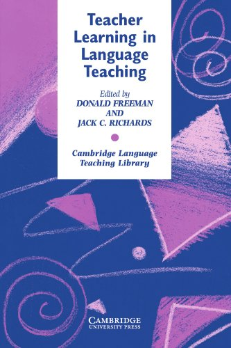 Teacher Learning in Language Teaching (Cambridge Language