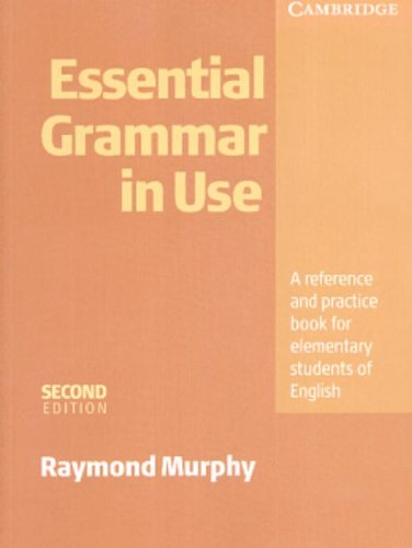 Essential Grammar in Use Without Answers: A: Murphy, Raymond