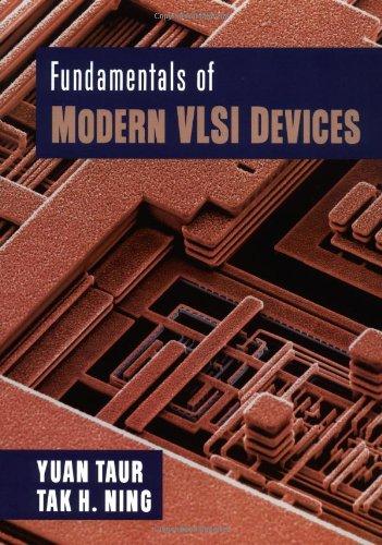 Fundamentals of Modern VLSI Devices: Taur, Yuan; Ning,