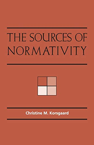 9780521559607: The Sources of Normativity