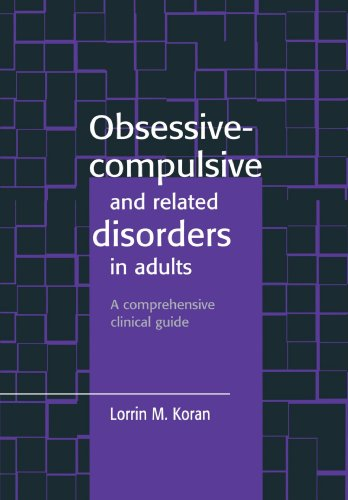 9780521559751: Obsessive-Compulsive and Related Disorders in Adults: A Comprehensive Clinical Guide
