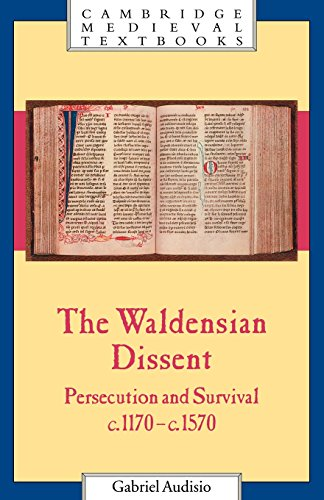 9780521559843: The Waldensian Dissent: Persecution and Survival, c.1170-c.1570 (Cambridge Medieval Textbooks)