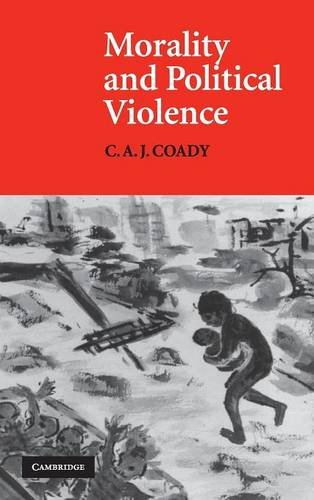 9780521560009: Morality and Political Violence