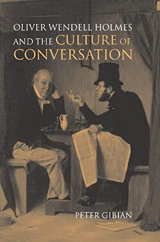9780521560269: Oliver Wendell Holmes and the Culture of Conversation (Cambridge Studies in American Literature and Culture)