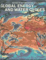 9780521560573: Global Energy and Water Cycles