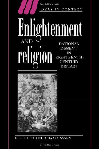 9780521560603: Enlightenment and Religion: Rational Dissent in Eighteenth-Century Britain